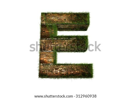 E letter of Wood Text with Grass High Resolution isolated in white background