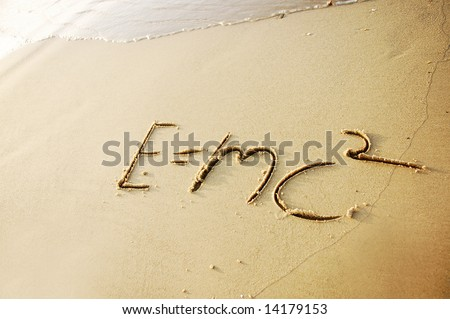 E=MC2 written in sand Theory of Relativity