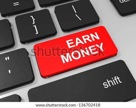 Earn money key on keyboard of laptop computer. 3D illustration.