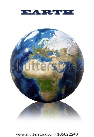 Earth globe map. View of the planet from space. Side of the Europe and Africa. The Earth texture of this image furnished by NASA.)