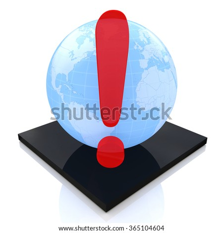 Earth globe with exclamation mark in the design of the information associated with the global danger - stock photo