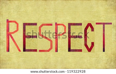 Earthy background and design element depicting the word RESPECT