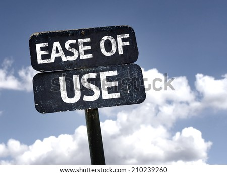 Ease of Use sign with clouds and sky background  - stock photo