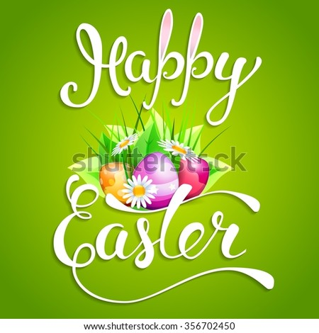 """Easter greeting card with Easter eggs and handwritten text """"Happy Easter"""".  Illustration for  posters,   greeting cards, print and web projects. Raster version - stock photo"""