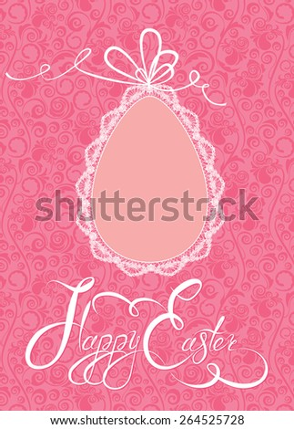 Easter greeting card with lace egg with ribbon on pink ornamental background, calligraphic text Happy Easter. Raster version - stock photo