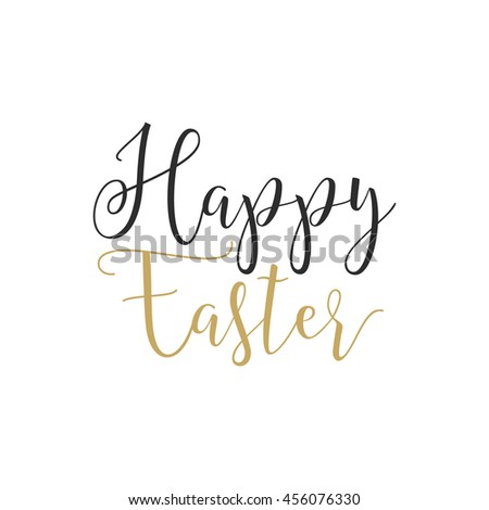 Easter sign - Happy Easter. Easter wishes overlay, lettering label design. Retro holiday badge. Hand drawn emblem. Isolated. Religious holiday sign Easter photo overlays design for web, print - stock photo