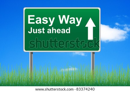 Easy way, concept road sign on sky background. - stock photo