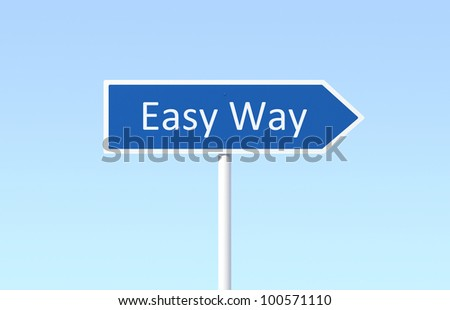 Easy Way Road Sign - stock photo
