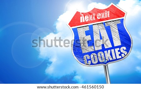 eat cookies, 3D rendering, blue street sign