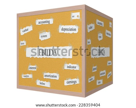 EBITDA 3D cube Corkboard Word Concept with great terms such as earnings, taxes, interest and more. - stock photo