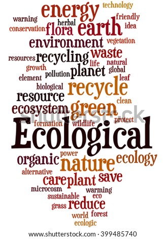Ecological, word cloud concept on white background.  - stock photo