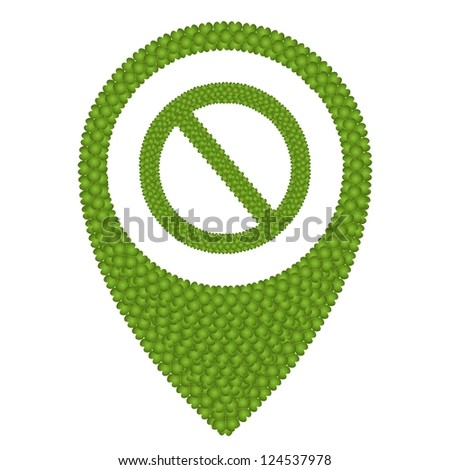 Ecology Concept, Fresh Green Four Leaf Clover Forming Map Pin Icon or Straight Pin and Forbidden Symbol, Isolated on White Background - stock photo