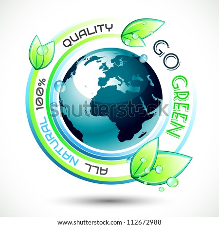 Ecology Green conceptual background with green related slogan, 3D earth and stunning wet leaves. Ideal for environmental eco related posters. - stock photo