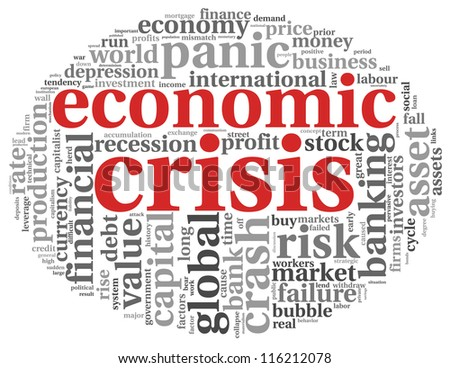 Economic crisis concept in info-text graphics on white background - stock photo
