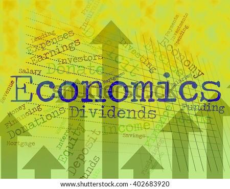 Economics Word Representing Monetary Finance And Text  - stock photo