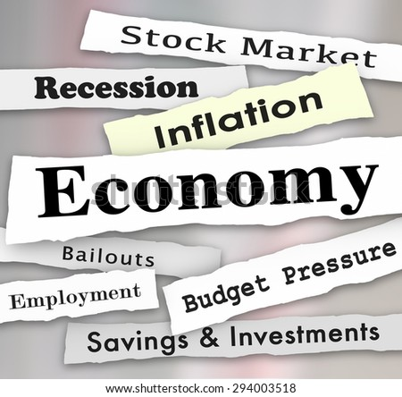 Economy headlines with words stock market, savings, investment, financial, bailout, recession, employement and more as special important reports or messages - stock photo