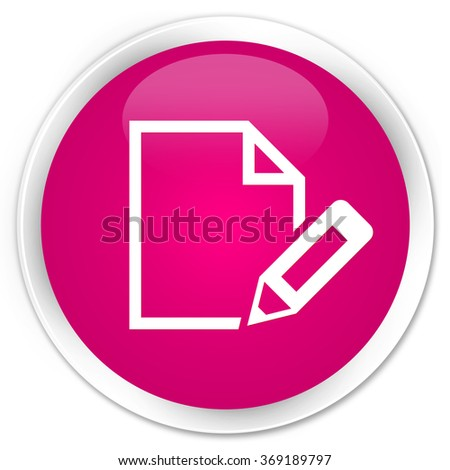 Edit document icon pink glossy round button
