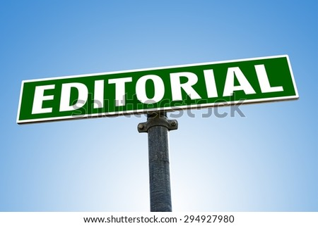 EDITORIAL word on green road sign