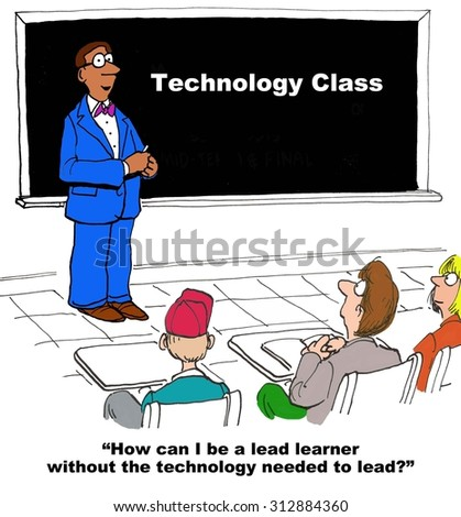 Education cartoon showing black, male teacher in 'Technology Class'.  He is saying 'How can I be a lead learner, without the technology needed to lead'. - stock photo
