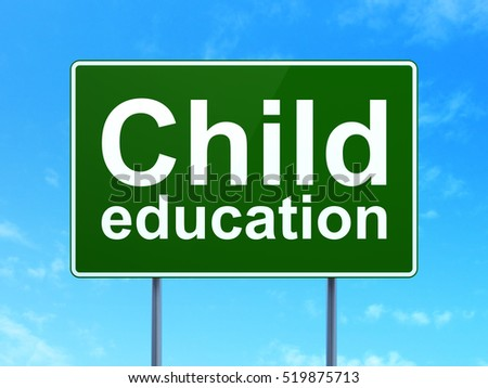 Education concept: Child Education on green road highway sign, clear blue sky background, 3D rendering