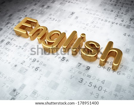 Education concept: Golden English on digital background, 3d render