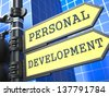 Education Concept. Personal Development Roadsign on Blue Background. - stock photo
