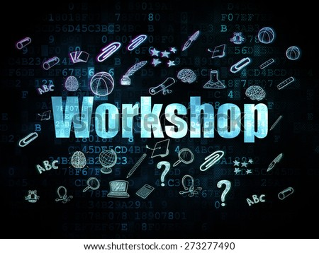 Education concept: Pixelated blue text Workshop on Digital background with  Hand Drawn Education Icons, 3d render - stock photo