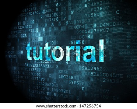 Education concept: pixelated words Tutorial on digital background, 3d render - stock photo