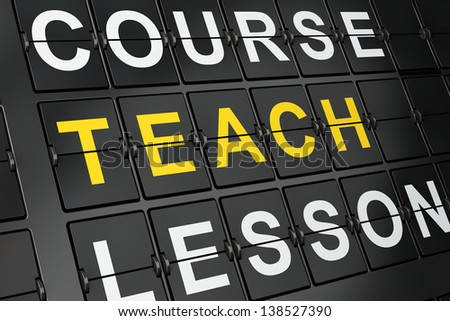 Education concept: Teach on airport board background, 3d render - stock photo
