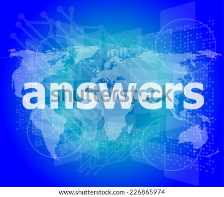 Education concept: words answers on digital background