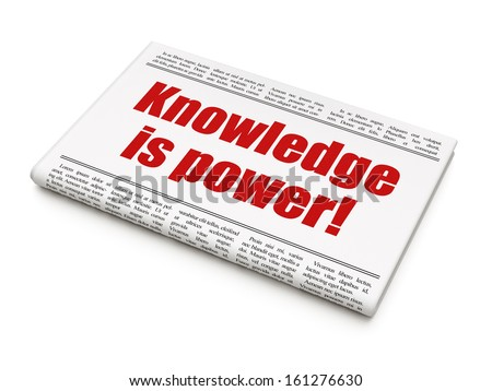 Education news concept: newspaper headline Knowledge Is power! on White background, 3d render - stock photo