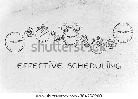 effective scheduling & time management: different clocks, stopwatches, alarms & gearwheels