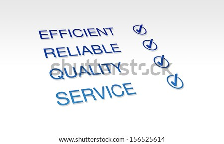Efficient, Reliable, Quality Service - stock photo
