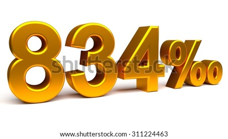 Eight hundred and thirty four per mill 3D text, with big golden fonts isolated on white background. Rendered illustration.