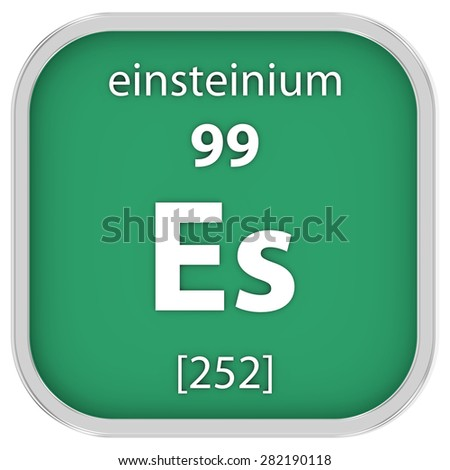 Einsteinium material on the periodic table. Part of a series. - stock photo