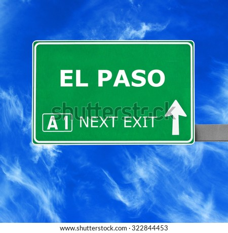 EL PASO road sign against clear blue sky