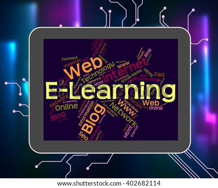 Elearning Word Indicating World Wide Web And Web Site - stock photo