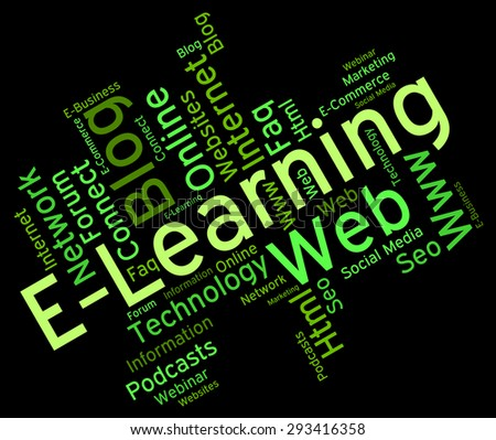 Elearning Word Representing World Wide Web And Web Site - stock photo