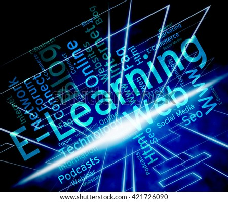 Elearning Word Representing World Wide Web And Web Site