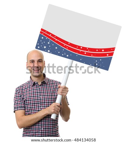 election rally concept. Smiling man holding blank poster. Isolated on white background