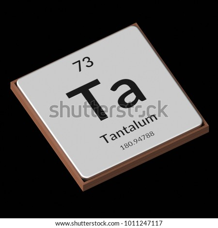 Embossed isolated metal plate displaying the chemical element Tantalum, its atomic weight, periodic number, and symbol on a black background. This image is a 3d render.