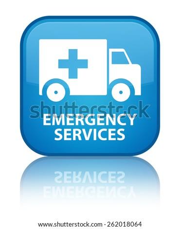 Emergency services cyan blue square button - stock photo