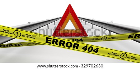 """Emergency stop sign of a vehicle on the carriageway and yellow warning tapes with inscription """"ERROR 404"""". The three-dimensional illustration. Concept. Isolated - stock photo"""