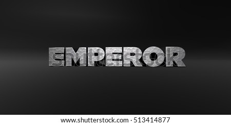 EMPEROR - hammered metal finish text on black studio - 3D rendered royalty free stock photo. This image can be used for an online website banner ad or a print postcard.
