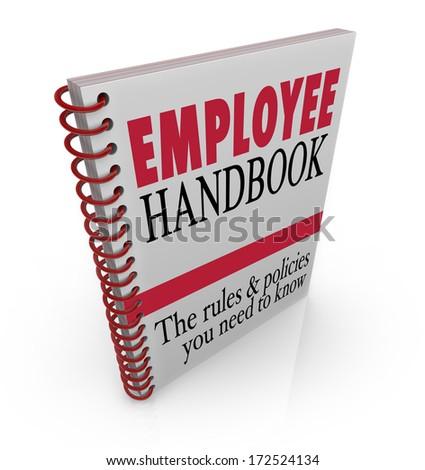 Employee Handbook Manual Rules Regulations Code of Worker Conduct - stock photo