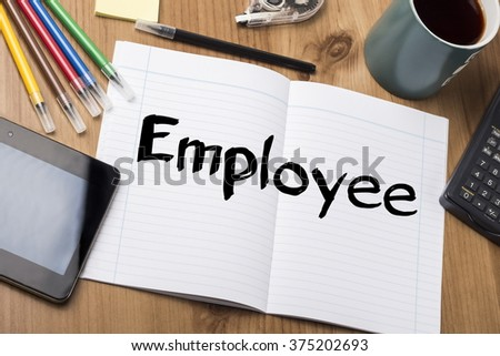 Employee - Note Pad With Text On Wooden Table - with office  tools