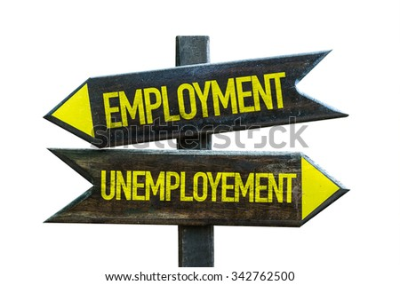 Employment - Unemployment signpost isolated on white background - stock photo