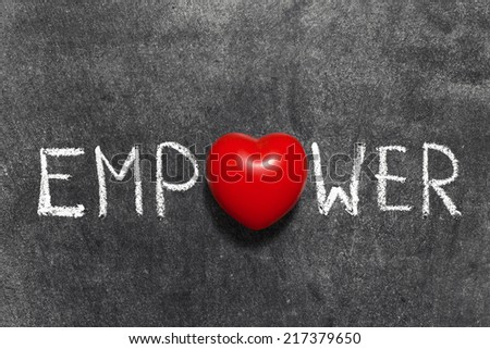empower word handwritten blackboard with heart symbol instead of O - stock photo