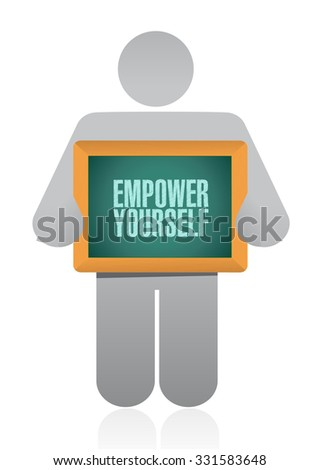 Empower Yourself board sign concept illustration design graphic