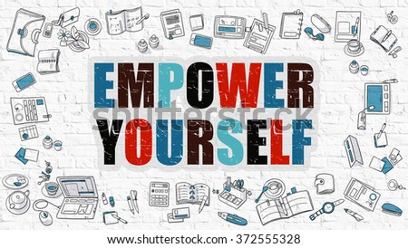 Empower Yourself Concept. Empower Yourself Drawn on White Brick Wall. Empower Yourself in Multicolor. Doodle Design. Modern Style Illustration. Development Concept. Line Style Illustration.  - stock photo